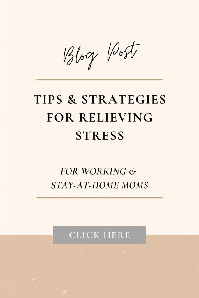 Tips & strategies for relieving stress for moms