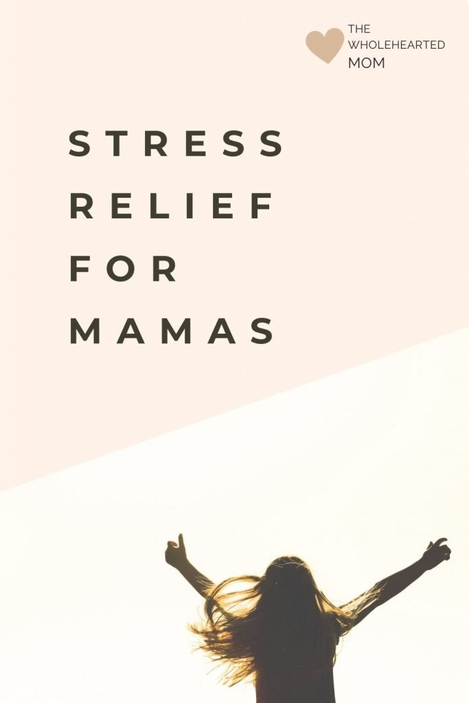 the ultimate guide to stress relief for mamas