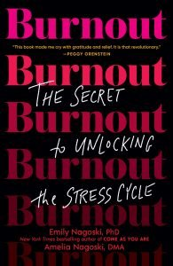 Burnout by Emily & Amelia Nagoski the book