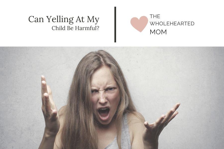 Mama yelling causes harm