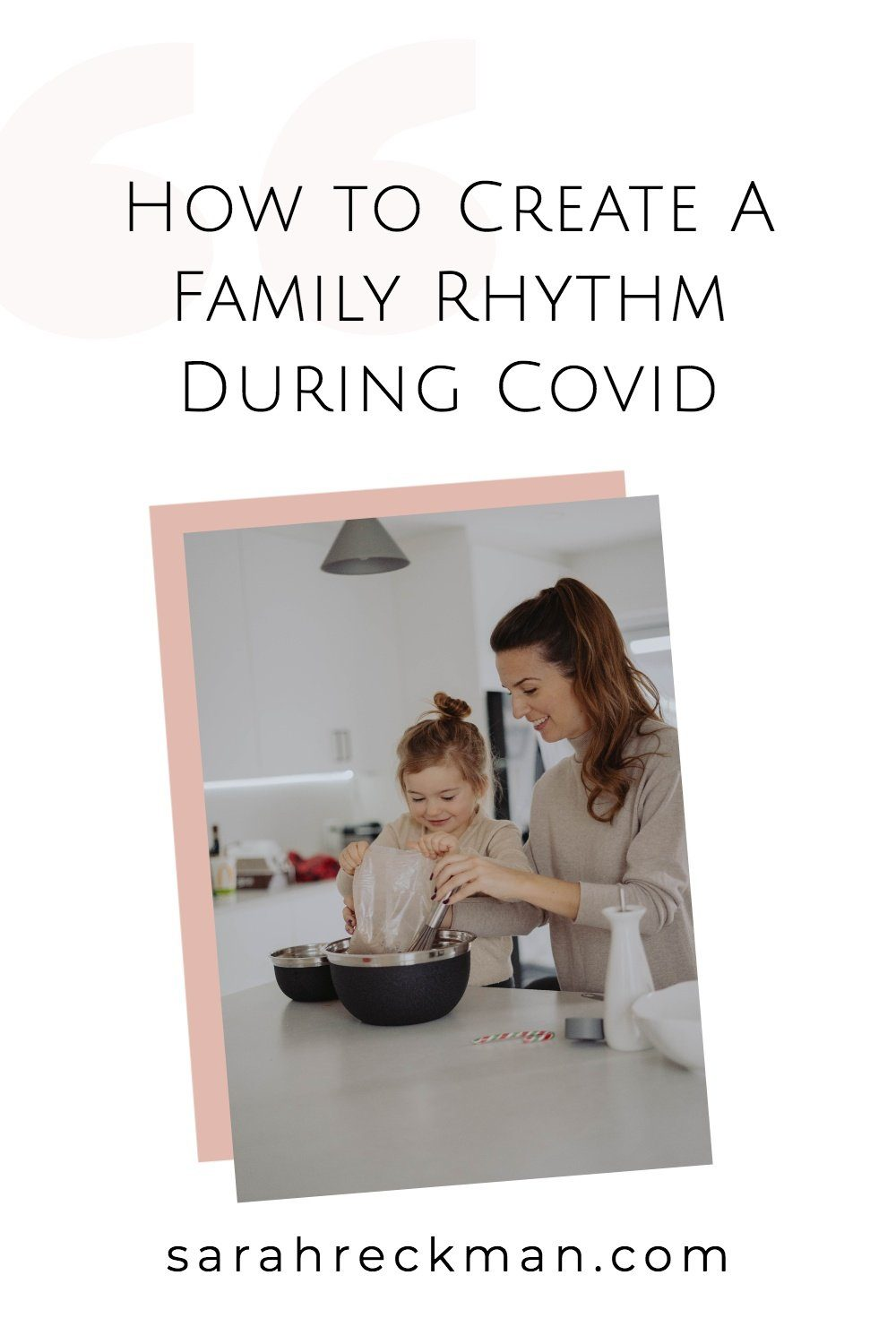 How-to-Create-A-Family-Rhythm-During-Covid 4