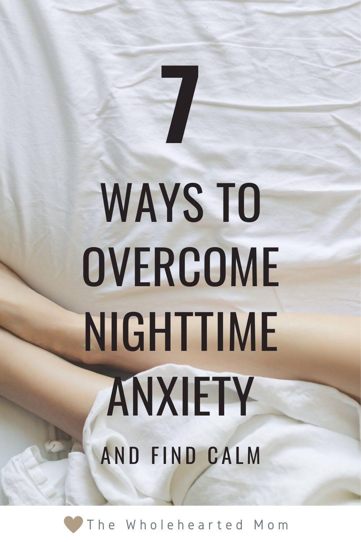 7 ways to overcome nighttime anxiety pin
