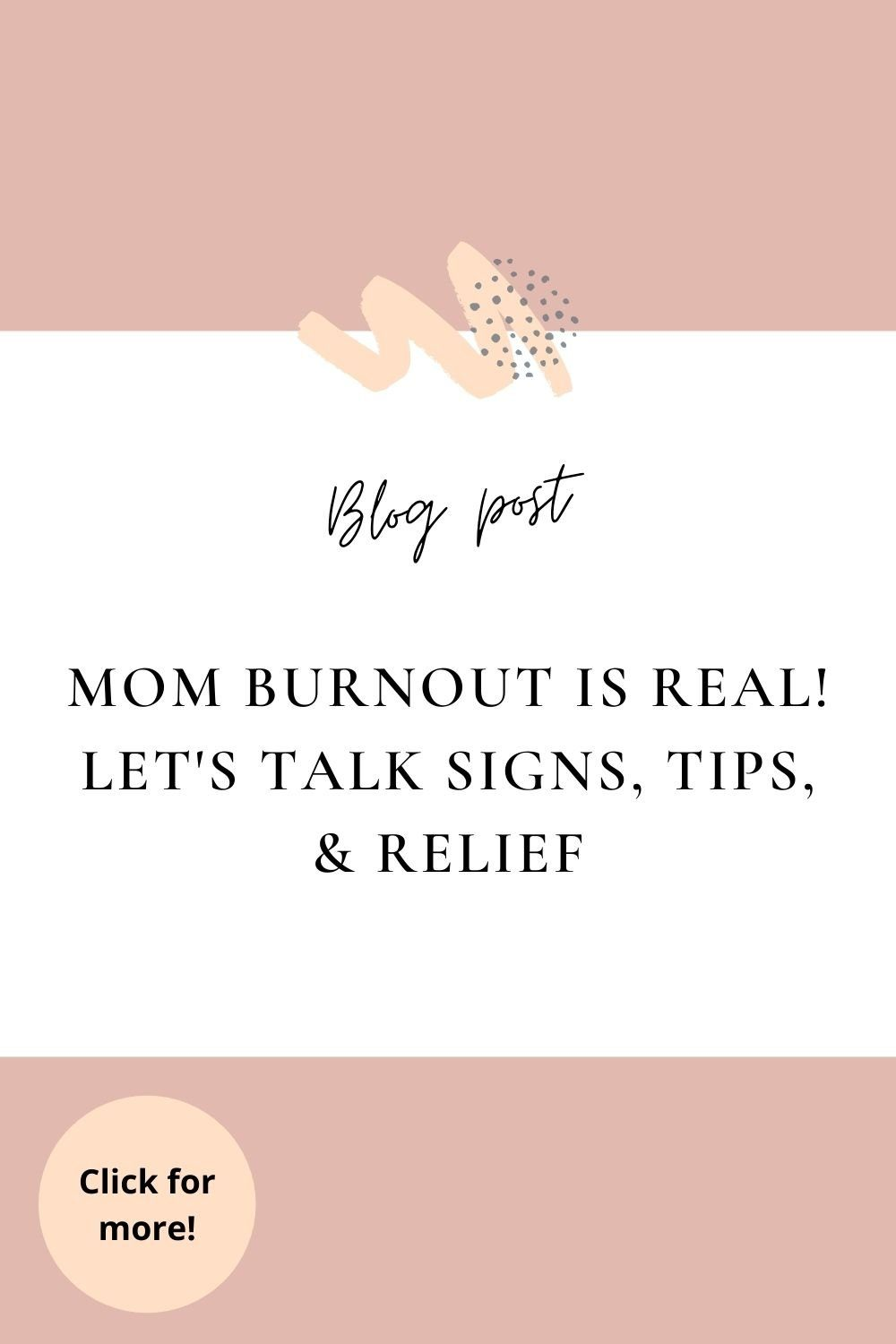 mom burnout is real, sign tips and strategies