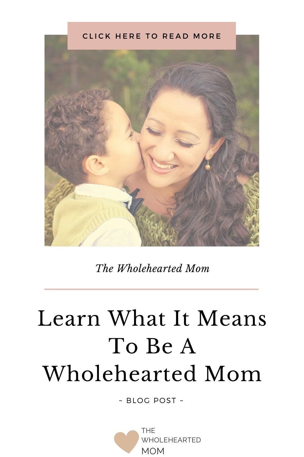 Learn what it means to be a wholehearted mom pin