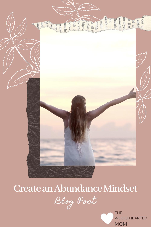 Abundance mindset - adopting a mindset through gratitudes and affirmations